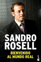 bienvenido al mundo real sandro rosell 9788423343201