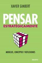 pensar estratégicamente (ebook)-xavier gimbert-9788423427901
