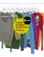 predicción de tendencias del color en moda (ebook) debra johnston 9788425225901