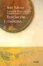 revelacion y tradicion joseph benedicto xvi ratzinger karl rahner 9788425405501