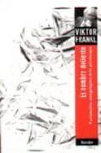 el hombre doliente fundamentos antropologicos de la psicoterapia (3º ed.) viktor emil frankl 9788425415401