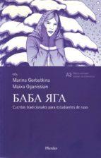 baba yaga. cuentos tradicionales rusos marina gorbatkina maixa oganissian 9788425424601