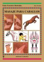 masaje para caballos (guias ecuestres ilustradas) mary bromiley 9788425513701