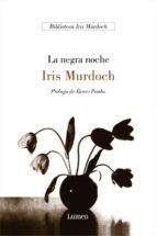 la negra noche iris murdoch 9788426413901