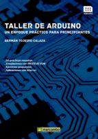 taller de arduino: un enfoque practico para principiantes-german tojeiro calaza-9788426721501