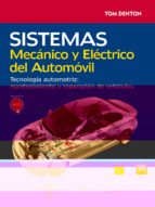 sistemas mecanico y electrico del automovil tom denton 9788426723901