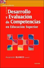 desarrollo y evaluacion de competencias en educacion superior ascension blanco 9788427716001