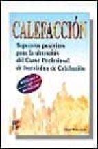calefaccion: supuestos practicos para la obtencion del carnet de instalador-cesar milan diaz-9788428325301