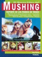 nuevo libro del mushing. deporte de los perros de trineo-pep pares-9788430588701