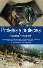 profetas y profecías (ebook)-ursula fortiz-9788431552701