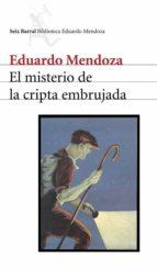 el misterio de la cripta embrujada (ebook)-eduardo mendoza-9788432291401