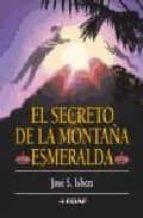 el secreto de la montaña esmeralda-jose s. isbert-9788441413801