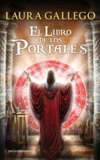 el libro de los portales-laura gallego-9788445001301