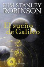 el sueño de galileo kim stanley robinson 9788445077801