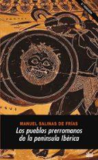 los pueblos prerromanos de la peninsula iberica manuel salinas de frias 9788446020301