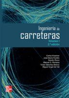 ingenieria de carreteras (volumen i) 2ª edicion-carlos kraemer-9788448161101