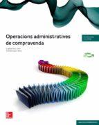 operacions administratives de compravenda. tècnic en gestió administrativa. grau mitjà ed 2014 9788448191801