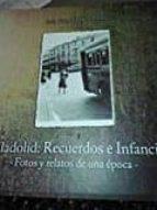 valladolid: recuerdos e infancias 9788461768301