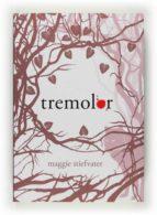 tremolor-maggie stiefvater-9788466124201