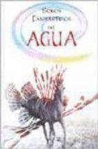 seres fantasticos: del agua-alejandra ramirez-agustin celis-9788466213301