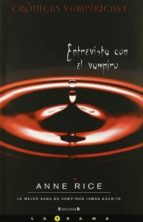 entrevista con el vampiro (cronicas vampiricas i) anne rice 9788466642101