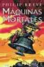 maquinas mortales-philip reeve-9788467018301