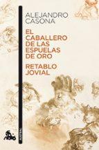 el caballero de las espuelas de oro ; retablo jovial alejandro casona 9788467033601