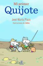 mi primer quijote-jose maria plaza-9788467036701