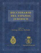 diccionario del español juridico-santiago muñoz machado-9788467047301