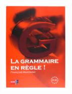 la grammaire en regle (niveau b1 b2) 9788467535501
