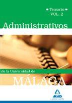 administrativos de la universidad de malaga: temario volumen ii 9788467619201