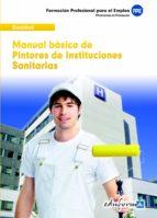 PINTORES DE INSTITUCIONES SANITARIAS. MANUAL BASICO