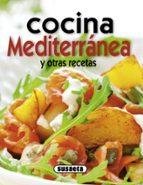 cocina mediterranea y otras recetas (practicos de cocina) 9788467713701