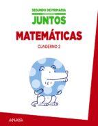 El libro de Matemáticas 2º educacion primaria cuaderno 2 aprender es crecer juntos ed 2015 autor VV.AA. TXT!