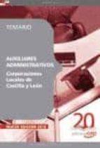 AUXILIARES ADMINISTRATIVOS CORPORACIONES LOCALES DE CASTILLA Y LE ON: TEMARIO