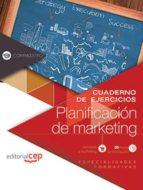 El libro de (Comm037po) cuaderno de ejercicios: planificacion de marketing. especialidades formativas autor DESCONOCIDO DOC!