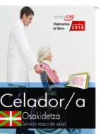 oposiciones osakidetza. servicio vasco de salud celador 9788468190501