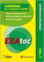 El libro de Exatac. 2 eso. ciencias sociales autor VV.AA. DOC!