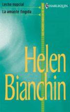 la amante fingida - lecho nupcial (ebook)-helen bianchin-9788468720401