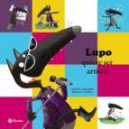 lupo quiere ser artista orianne lallemand 9788469605301