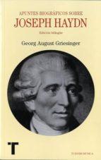 apuntes biograficos sobre joseph haydn (ed. bilingüe) georg august griesinger 9788475069401