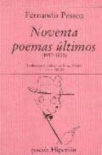 noventa poemas ultimos (2ª ed.) fernando pessoa 9788475173801