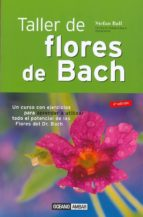 taller de flores de bach stefan ball 9788475562001