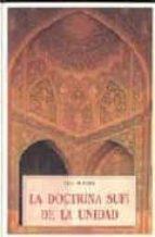 la doctrina sufi de la unidad-leo schaya-9788476510001