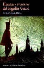 hazañas y aventuras del brigadier gerard arthur conan doyle 9788477025801