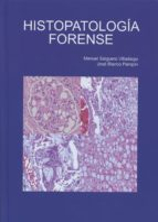 histopatologia forense manuel salguero villadiego 9788477874201