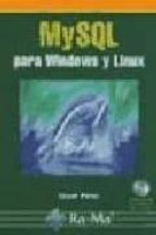 mysql para windows y linux  (2ª ed) cesar perez 9788478977901