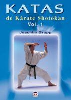 katas de karate shotokan (vol. i)-joachim grupp-9788479024901