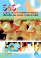 565 juegos y tareas de iniciacion deportiva adaptada a las personas con discapacidad-mercedes rios hernandez-9788480199001
