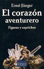 el corazon aventurero: figuras y caprichos-ernst junger-9788483108901